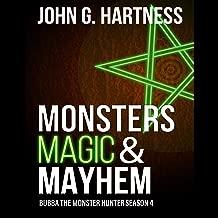 Monsters, Magic, & Mayhem: Bubba the Monster Hunter, Season 4