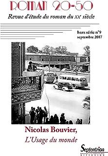 Nicolas Bouvier, l Usage du Monde