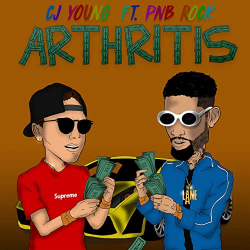 Arthritis Feat Pnb Rock Explicit By Cj Young On Amazon Music