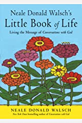 Neale Donald Walsch's Little Book of Life: Living the Message of Conversations with God (English Edition) Format Kindle