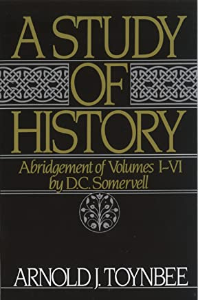 A Study of History: Abridgement of Volumes I-VI (Royal Institute of International Affairs) (English Edition)