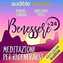 Mattino - Meditazione per rigenerarsi: Benessere h24 - 5