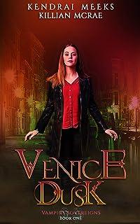 Venice Dusk: A Vampire Royalty Romance (Vampire Sovereigns Book 1) (English Edition)