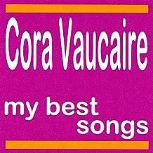My Best Songs - Cora Vaucaire
