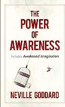 The Power of Awareness: Includes Awakened Imagination