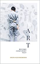Art: Become Confident Fast