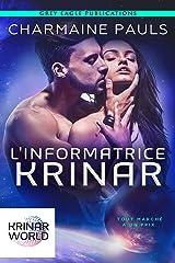 L'Informatrice Krinar: Un roman de l'univers Krinar Format Kindle