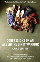 confessions of An والأرجنتين Dirty Warrior: حساب firsthand من atrocity