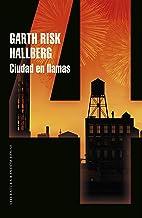 Ciudad en llamas (Parte 4) (Spanish Edition)