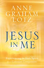 Jesus in Me: Experiencing the Holy Spirit as a Constant Companion PDF