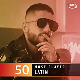 The Top 50 Most Played: Latin