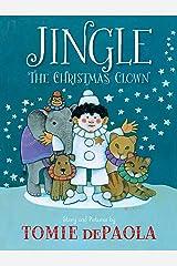 Jingle the Christmas Clown Kindle Edition