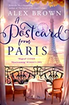 A Postcard from Paris: the most romantic, escapist and uplifting read from the No.1 best seller (Postcard series, Book 2)