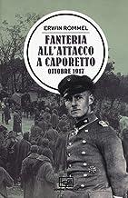 Scaricare Libri Fanteria all'attacco a Caporetto. Ottobre 1917 PDF