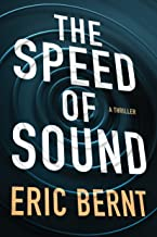 The Speed of Sound (Speed of Sound Thrillers Book 1)