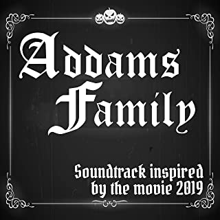 Addams Family (Soundtrack Inspired by the Movie 2019)