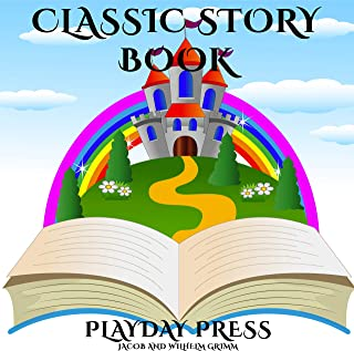 Classic Story Book: 3 Timeless Fairy Tales Collection 4