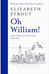 Oh William!: From the author of My Name is Lucy Barton Kindle Edition