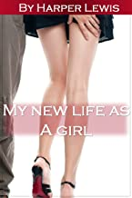My New Life as a Girl (Transgender Erotica, Spanking, Submissive)