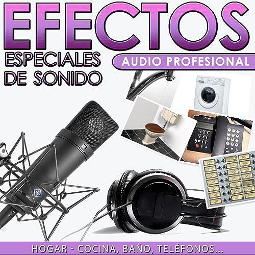 Hogar, Cocina, Baño, Teléfonos. Efectos Especiales de Sonido. Audio ...
