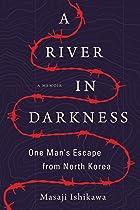Cover image of A River in Darkness by Masaji Ishikawa