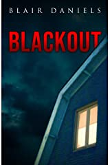Blackout: a horror novelette Kindle Edition