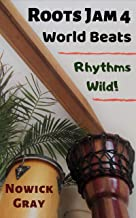 Roots Jam 4: World Beats – Rhythms Wild!
