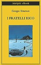 I fratelli Rico (Biblioteca Adelphi Vol. 617)