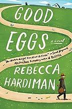 Good Eggs: A Novel