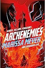 Archenemies (Renegades Book 2) Kindle Edition