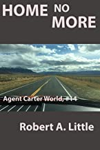 Home No More (Agent Carter, DHS Book 14)