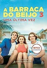 A Barraca do Beijo 3 (Portuguese Edition)