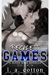 Reckless Games: An Enemies-to-Lovers Romance (Rixon High) (English Edition) eBook Kindle