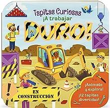 ¡A trabajar duro!/ Working Hard! (Peek-a-flap Board Books) (Spanish Edition)