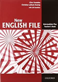 New English File Intermediate Plus. Teacher's Book (New English File Second Edition)