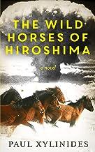 The Wild Horses of Hiroshima
