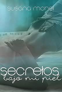 Secretos bajo mi piel (Spanish Edition)