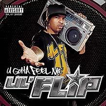 Best lil' flip u gotta feel me songs Reviews