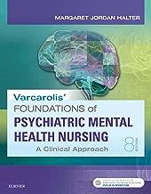 Varcarolis' Foundations of Psychiatric-Mental Health Nursing - E-Book: A Clinical Approach