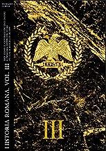 Historia Romana, Vol. III