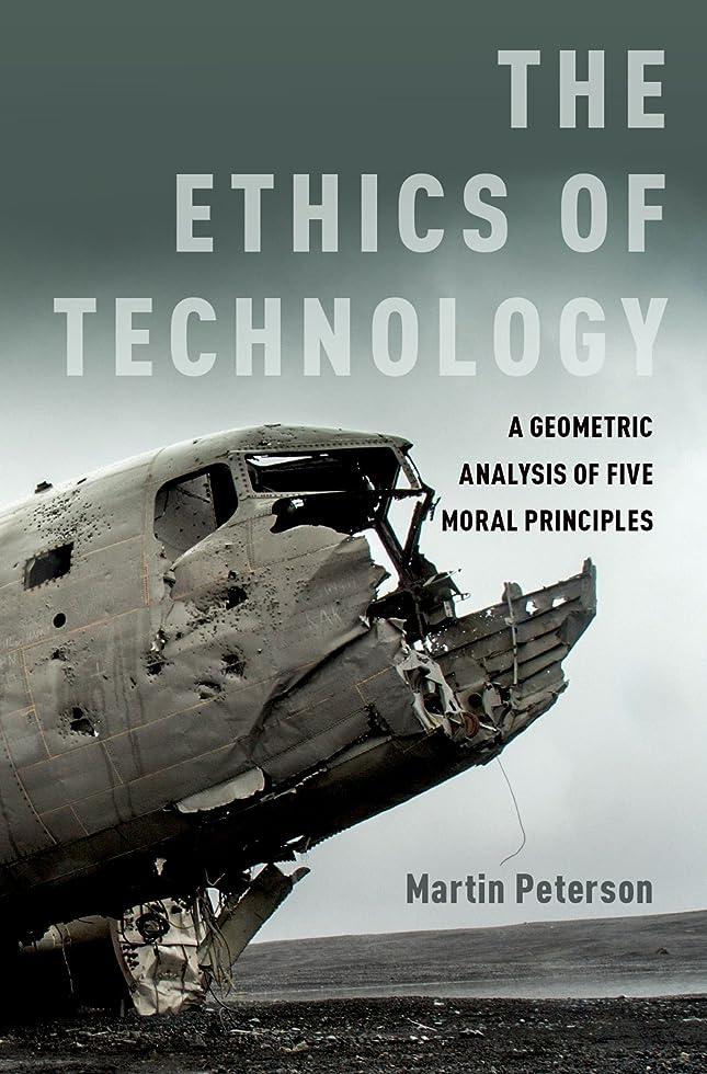 会計労働描写The Ethics of Technology: A Geometric Analysis of Five Moral Principles (English Edition)