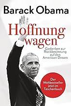 Hoffnung wagen: Gedanken zur Rückbesinnung auf den American Dream (German Edition)