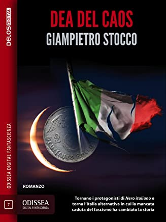 Dea del caos: Nero italiano 2 (Odissea Digital Fantascienza)