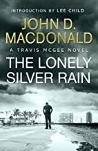 The Lonely Silver Rain: Introduction by Lee Child: Travis McGee, No. 21 (English Edition)