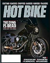 HOT BIKE November December 2017 IS HARLEY DYNA DEAD, Veteran's Bike Build