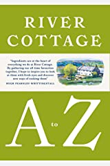 River Cottage A to Z: Our Favourite Ingredients, & How to Cook Them (English Edition) Formato Kindle
