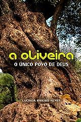 A Oliveira: O unico povo de Deus Tapa blanda