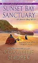 Sunset Bay Sanctuary (A Sunset Bay Novel Book 1)