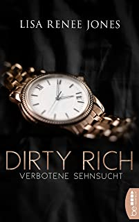 Dirty Rich - Verbotene Sehnsucht (New York Office Romance 3) (German Edition)