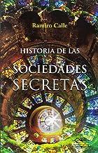 Amazon.es: Una historia de las sociedades secretas españolas